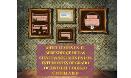 DIFICULTADES EN  EL APRENDIZAJE DE LAS CIENCIAS SOCIALES EN