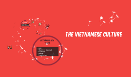 The Vietnamese Culture