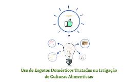 Uso de Esgotos Domésticos Tratados na Irrigação de Culturas
