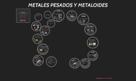 Copy of Copy of METALES PESADOS Y METALOIDES