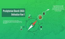 Presbyterian Ordinatation Vows Part 1