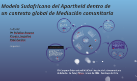(Sinfotos)Modelo Sudafricano del Apartheid dentro de un contexto global de Mediación comunitaria