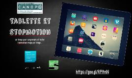 iPad et Stopmotion - Atelier Canopé 70