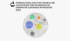 FARMACOVIGILANCIA EN MANEJO DE ANTIBITOCOS CON PACIENTES DE