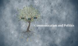 Communication and Politics