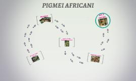 PIGMEI AFRICANI