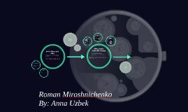 Roman Miroshnichenko  By: Anna Uzbek