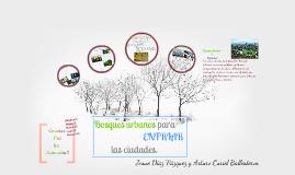 Bosque urbanos para enfriar las ciudades:D