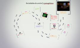 Copy of Sociedades de control y panoptismo