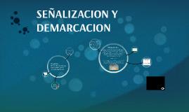 IMPLEMENTACIÓN DE MEDIDAS DE SEÑALIZACIÓN Y DEMARCACIÓN