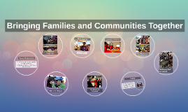 Bringing Family and Communities Together