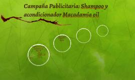 Campaña Publicitaria: Shampoo y acondicionador Macadamia oil