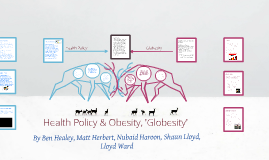 Healthy Policy and Obesity, 'Globesity'