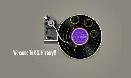 Welcome To U.S. History!!