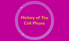 history of the cell phones