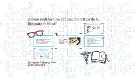 ¿Cómo realizar una evaluación crítica de la literaura médica