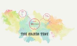 The Silken Tent