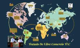 Copy of Tratado De Libre Comercio TLC