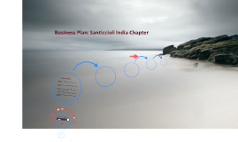 Business Plan: Santiccioli India Chapter