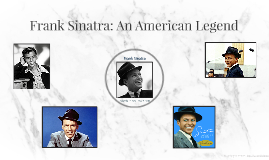 Frank Sinatra: An American Icon