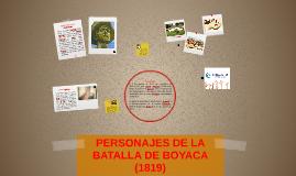 Copy of PERSONAJES DE LA BATALLA DE BOYACA (1819)