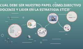 CUAL DEBE SER NUESTRO PAPEL COMO DIRECTIVO DOCENTE Y LIDER E