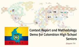 Context Report and Methodology Demo for Colombian High Schoo