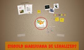 should marijuana be leagalized?