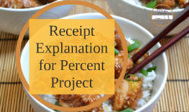 Copy of Receipt Explanation for Percent Project