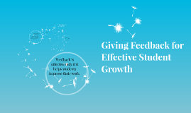 Copy of Giving Feedback for Effective Student Growth