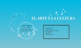 EL ARTE Y LA CULTURA