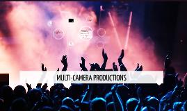 MULTI-CAMERA PRODUCTIONS