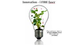 Innovation i FIRE faser