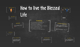 Copy of How to live the Blessed Life