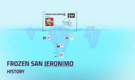 FROZEN SAN JERONIMO