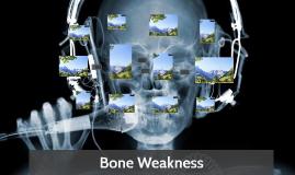 Bone Weakness