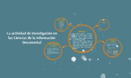 La actividad de investigación en las Ciencias de la Informac