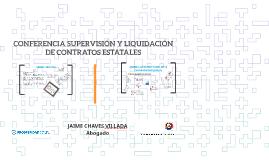 CONFERENCIA SUPERVISIÓN Y LIQUIDACIÓN DE CONTRATOS ESTATALES