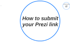 How to submit your Prezi link