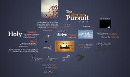 The Ultimate Pursuit