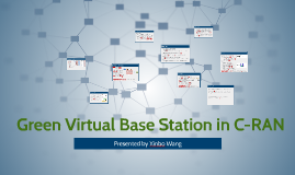 Copy of Green Virtual Base Station in C-RAN