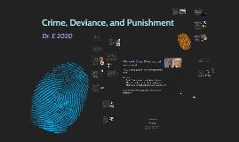 Crime, Deviance, and Punishment