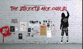 The Streets Are Ours!
