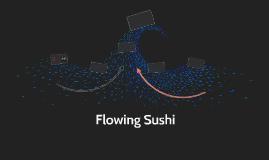 Flowing Sushi