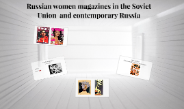 Russian women magazines in Soviet Union time and NOW