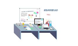 Copy of SEGURIDAD INFORMÁTICA