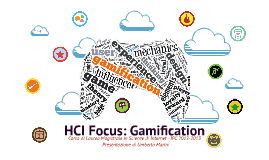 HCI Focus: Gamification