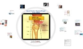 Quad-Tendon Rupture/Repair Case Study