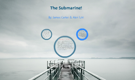 Chapter 11 Project: The Submarine