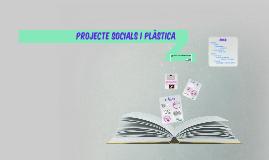 Projecte Socials i Plastica